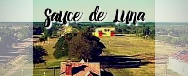 SAUCE DE LUNA: Programa de actividades por el centenario de su fundación
