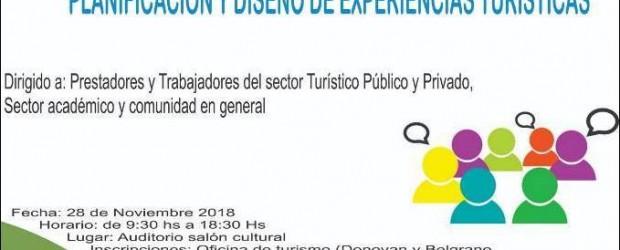 """ESTE MIÉRCOLES: Se realiza el seminario denominado """"Planificación y diseño"""" de experiencias turísticas"""