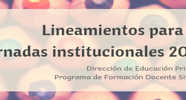 Educación primaria presentó los lineamientos para las jornadas institucionales
