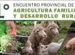 FEDERAL: Sede del 1er encuentro provincial de agricultura familiar y desarrollo rural